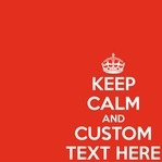 Keep Calm Custom 12 x 12 Paper