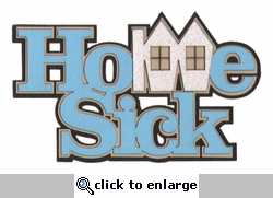 Kids: Home Sick Laser Die Cut