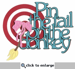 Kids: Pin The Tail On  The Donkey Laser Die Cut