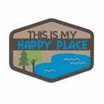 Lake Life: This Is my Happy Place Laser Die Cut