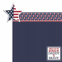 Land of Free: Brave Daddy 2 Piece Laser Die Cut Kit