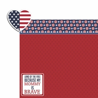 Land of Free: Brave Mommy 2 Piece Laser Die Cut Kit