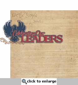Liberty Square: Celebrating Our Leaders 2 piece Laser Die Cut Kit