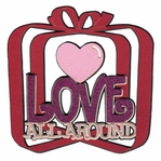 Love All Around Laser Die Cut