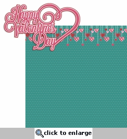 Love Notes: Happy Valentine's Day 2 Piece Laser Die Cut Kit