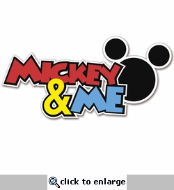 Magic Moments: Mickey and Me Laser Die Cut
