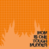 Marathons: Tough Mudder Mom 12 x 12 Paper