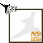 Martial Arts: Never Giving Up 2 Piece Laser Die Cut Kit