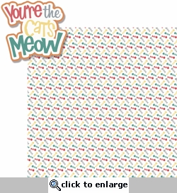 Meow!: You're The Cat's Meow 2 Piece Laser Die Cut Kit
