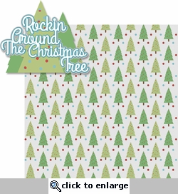 Merry And Bright: Rockin' Around The Christmas Tree 2 Piece Laser Die Cut Kit