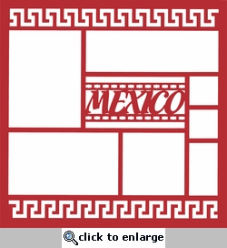 Mexico Border 12 x 12 Overlay Laser Die Cut