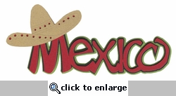Mexico Laser Die Cut