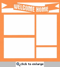 Military:Welcome Home 12 x 12 Overlay Laser Die Cut