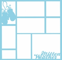 Mitten Weather 12 x 12 Overlay Laser Die Cut