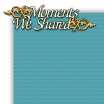 Moments We Shared 2 Piece Laser Die Cut Kit