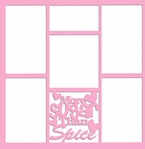 More Sugar Than Spice 12 x 12 Overlay Laser Die Cut