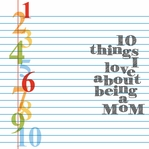 Mother's Day: 10 things 12 x 12 Paper