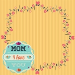Mother's Day: Love You, Mom 12 x 12 Paper
