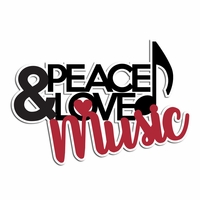 Music: Peace Love Music Laser Die Cut