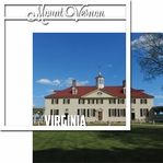 Nation's Capital: Mount Vernon 12 x 12 Overlay Quick Page Laser Die Cut