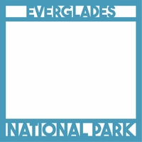 National Parks: Everglades 12 x 12 Overlay Laser Die Cut