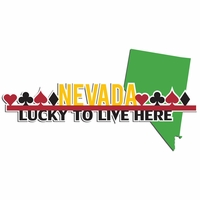 Nevada Travels: Lucky to live here Laser Die Cut