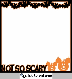 Not So Scary: Halloween Party Laser Die Cut Overlay