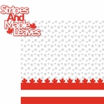 O Canada!: Stripes And Maple Leaves 2 Piece Laser Die Cut Kit