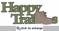Outdoors: Happy Trails Laser Die Cut