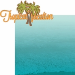 Paradise Found: Tropical Vacation 2 Piece Laser Die Cut Kit