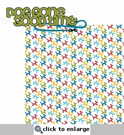 Pawty Time: Dog Gone Good Time 2 Piece Laser Die Cut Kit