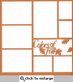 Pick of the Patch: Colors Of Fall 12 x 12 Overlay Laser Die Cut