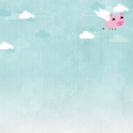Piggy: When pigs fly  12 x 12 Paper