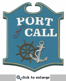 Port Of Call Sign Laser Die Cut