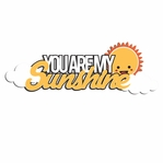 Rainbow: You are my Sunshine Laser Die Cut