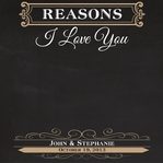 Reasons I Love You 12 x 12 Custom Paper