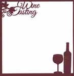 Red, Red Wine: Wine Tasting 12 x 12 Overlay Quick page Laser Die Cut