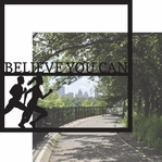 Running: Believe You Can Adult 12 x 12 Overlay Quick Page Laser Die Cut