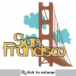 San Francisco Laser Die Cut