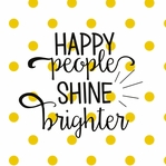 Simple Sayings: Happy People Shine Brighter 12 x 12 Paper