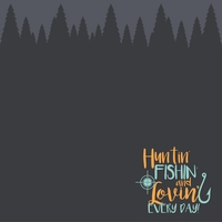 Simple Sayings: Huntin' & Lovin' 12 x 12 Paper