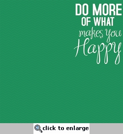 Simple Sayings: Makes You Happy