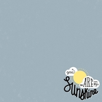 Simple Sayings: You Are My Sunshine 12 x 12 Paper