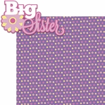 Sisters: Big Sister 2 Piece Laser Die Cut Kit