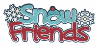 Snow Friends Laser Die Cut