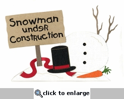 Snowman Under Construction Laser Die Cut