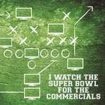 Superbowl XLIX: Commercials 12 x 12 Paper