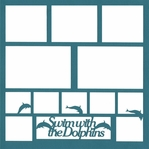 Swim With The Dolphins 12 x 12 Overlay Laser Die Cut