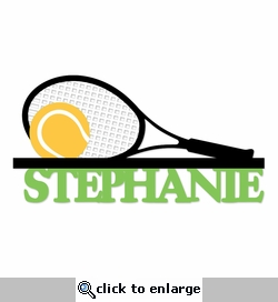 Tennis Anyone?: Custom NameLaser Die Cut