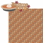Thankful: Time For Pie 2 Piece Laser Die Cut Kit
